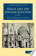 Persia and the Persian Question Book