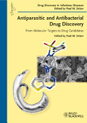 Antiparasitic and Antibacterial Drug Discovery