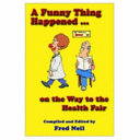 A Funny Thing Happened on the Way to the Health Fair