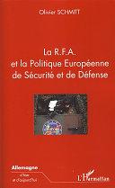 La R.F.A. et la Politique Européenne de Sécurité et de Défense
