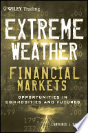 Extreme Weather and The Financial Markets