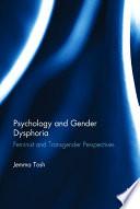 Psychology And Gender Dysphoria
