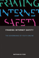 Framing Internet Safety: The Governance of Youth Online - Seite ii