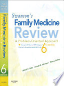 """Swanson's Family Medicine Review"" by Alfred F. Tallia, Joseph E. Scherger, Nancy Dickey"