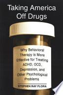 Taking America Off Drugs