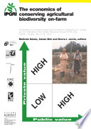 The Economics of Conserving Agricultural Biodiversity On farm Book