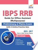 Ibps Rrb Guide For Office Assistant Multipurpose Preliminary Mains Exam With 3 Online Practice Sets 5th Edition