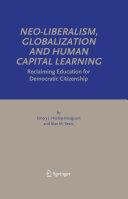 Neo Liberalism  Globalization and Human Capital Learning
