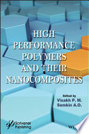 High Performance Polymers and Their Nanocomposites