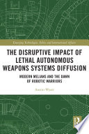 The Disruptive Impact of Lethal Autonomous Weapons Systems Diffusion