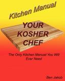 Your Kosher Chef Kitchen Manual
