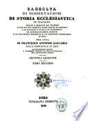 Raccolta di dissertazioni di storia ecclesiastica, in italiano scritte, o tradotte dal francese