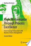 High Performance Through Process Excellence Book