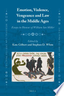 Emotion Violence Vengeance And Law In The Middle Ages Book