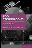 Fog Technologies