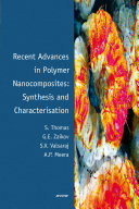Recent Advances in Polymer Nanocomposites  Synthesis and Characterisation