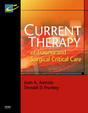Current Therapy of Trauma and Surgical Critical Care E-Book