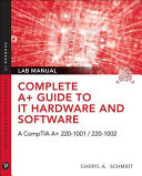 Cover of Complete A+ Guide to It Hardware and Software Lab Manual