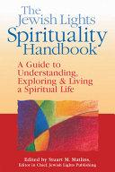 The Jewish Lights Spirituality Handbook