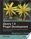 Jquery Plugin Development Beginner's Guide