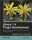 Jquery Plugin Development Beginner s Guide