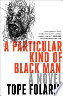 link to A particular kind of Black man in the TCC library catalog
