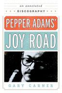 Pepper Adams' Joy Road [Pdf/ePub] eBook