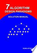 7 Algorithm Design Paradigms - Solution Manual