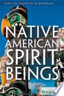 Native American Spirit Beings
