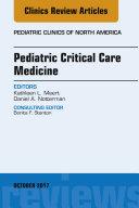 Pediatric Critical Care Medicine, An Issue of Pediatric Clinics of North America, E-Book