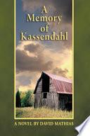 A Memory of Kassendahl Book