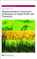 Thermochemical Conversion of Biomass to Liquid Fuels and Chemicals [Pdf/ePub] eBook