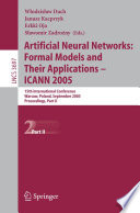 Artificial Neural Networks: Formal Models and Their Applications – ICANN 2005