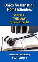 Civics for Christian Homeschoolers - Volume 1