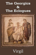 The Georgics and the Eclogues
