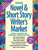 Novel and Short Story Writer s Market 2000