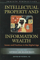 Intellectual Property and Information Wealth: Copyright and related rights