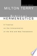Biblical Hermeneutics  Second Edition