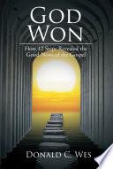 God Won Book