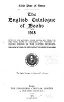 The English Catalogue of Books      1801 1836  Ed  and comp  by R A  Peddie and Q  Waddington  1914