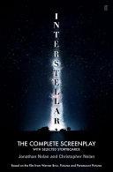Christopher Nolan's Interstellar: The Complete Screenplay