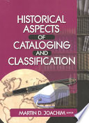 Historical Aspects of Cataloging and Classification