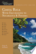 Explorer S Guide Costa Rica With Excursions To Nicaragua Panama A Great Destination