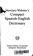 Merriam Webster s Compact Spanish English Dictionary