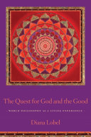 The Quest for God and the Good