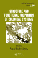 Structure and Functional Properties of Colloidal Systems