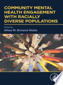 Community Mental Health Engagement with Racially Diverse Populations