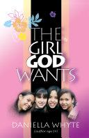 The Girl God Wants