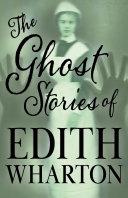 The Ghost Stories of Edith Wharton (Fantasy and Horror Classics) [Pdf/ePub] eBook