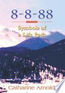 8 8 88 Symbols of a Life Path